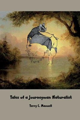 TALES OF A JOURNEYMAN NATURALI