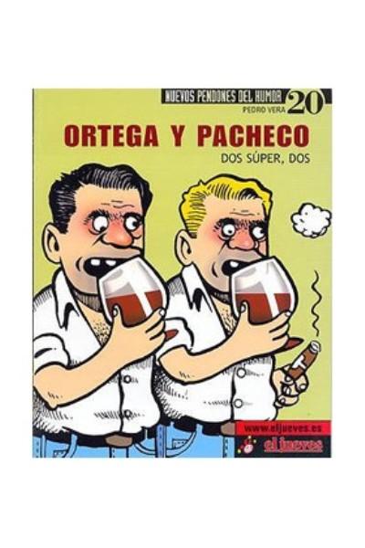 Ortega y Pacheco: Dos súper, dos