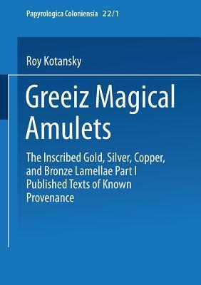 Greek Magical Amulets
