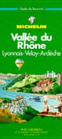 Michelin Green Guide Vallee Du Rhone