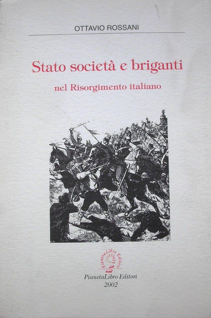 Stato società e briganti nel Risorgimento italiano
