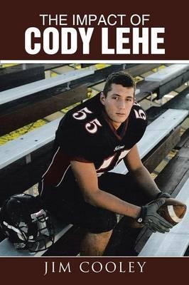 The Impact of Cody Lehe