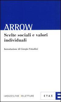 Scelte sociali e valori individuali