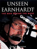 Unseen Earnhardt  The Man Behind the Mask
