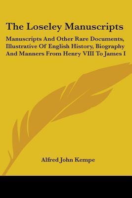 The Loseley Manuscri...