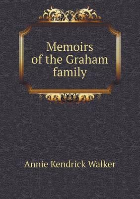 Memoirs of the Graham Family