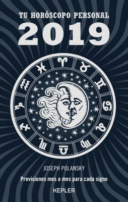 Tu horoscopo personal 2019 / Your 2019 Personal Horoscope