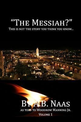 """""""The Messiah?"""""""