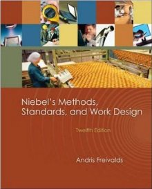 Niebel's Methods, Standards and Work Design