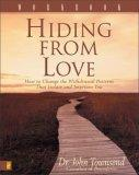 Hiding from Love: Wo...