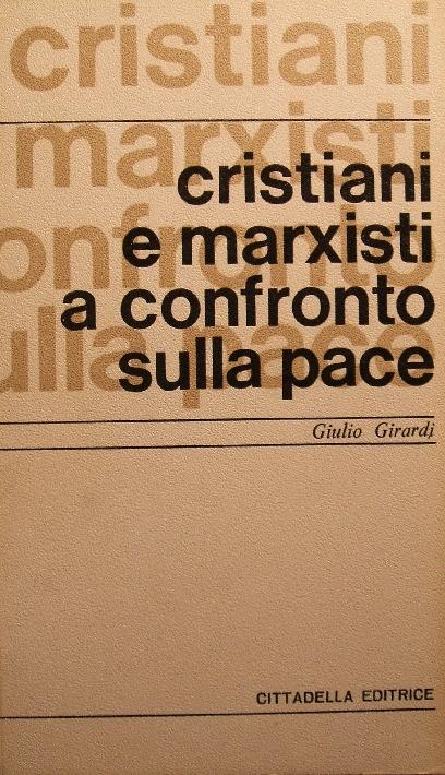 Cristiani e marxisti...