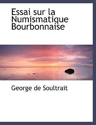 Essai Sur La Numismatique Bourbonnaise