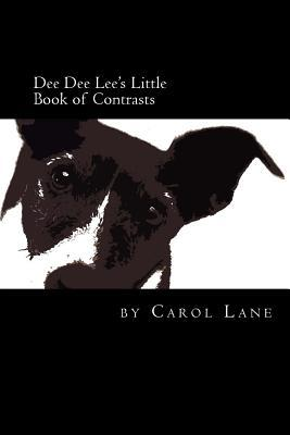 Dee Dee Lee's Little Book of Contrasts