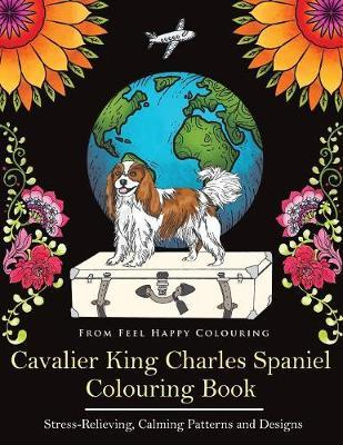 Cavalier King Charles Spaniel Colouring Book