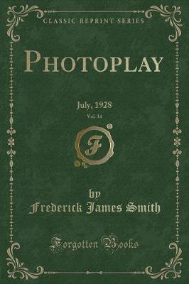 Photoplay, Vol. 34