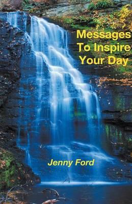 MESSAGES TO INSPIRE YOUR DAY