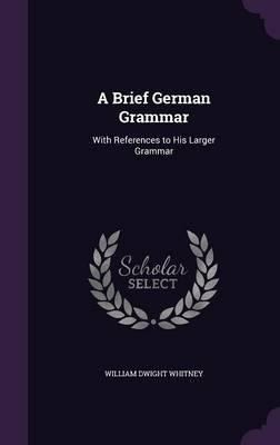 A Brief German Gramm...
