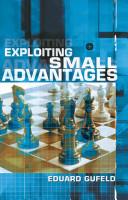 Exploiting Small Advantages