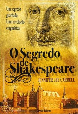 Resultado de imagem para o segredo de shakespeare jennifer le carrell