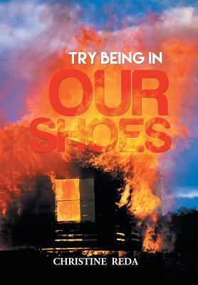 Try Being in Our Shoes