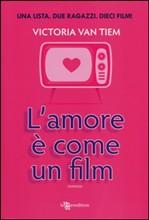 L'amore è come un film