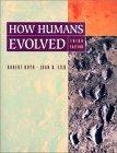 How Humans Evolved, Third Edition