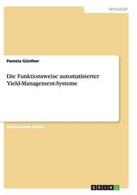 Die Funktionsweise automatisierter Yield-Management-Systeme