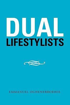 Dual Lifestylists
