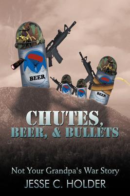 Chutes, Beer, & Bullets