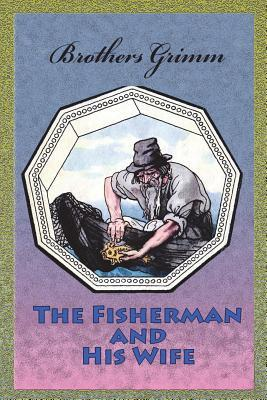 The Fisherman and Hi...