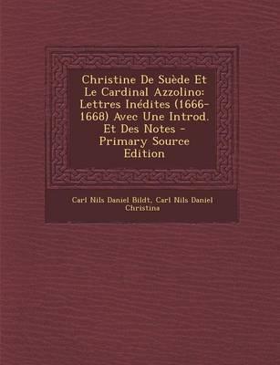 Christine de Suede Et Le Cardinal Azzolino