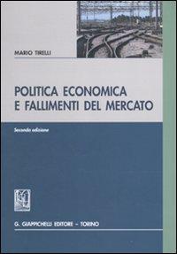 Politica economica e fallimenti del mercato