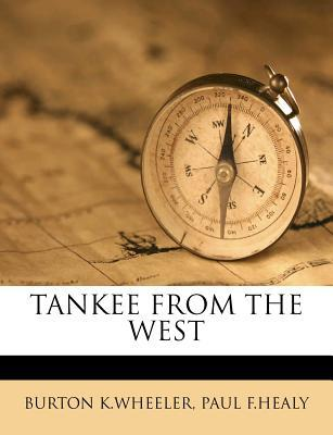 Tankee from the West