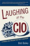 Laughing at the CIO;...