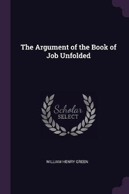 The Argument of the Book of Job Unfolded