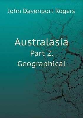 Australasia Part 2. Geographical