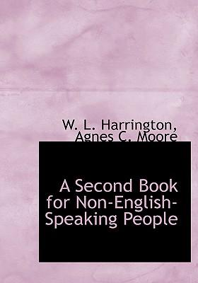 A Second Book for Non-english-speaking People