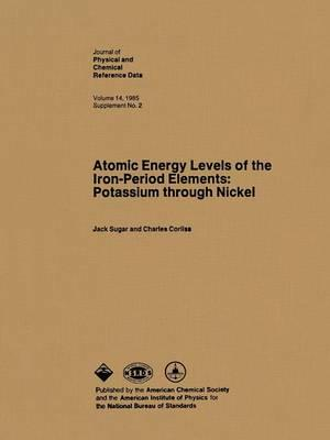 Atomic Energy Levels of the Iron Period Elements Potassium Through Nickel