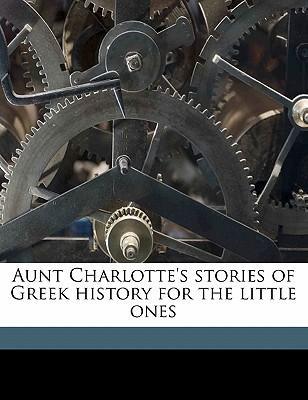 Aunt Charlotte's Sto...
