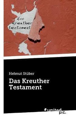 Das Kreuther Testament