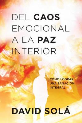 Del caos emocional a la paz interior / The Emotional Chaos To Peach