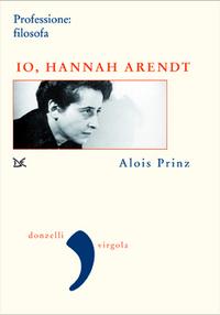 Io, Hannah Arendt