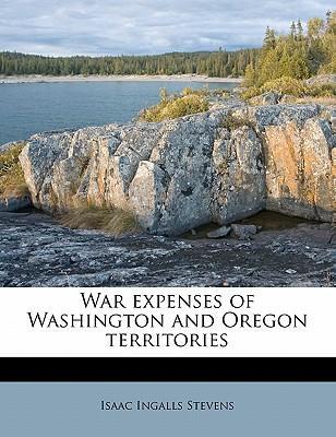 War Expenses of Washington and Oregon Territories