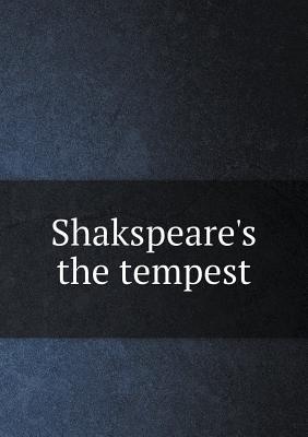 Shakspeare's the Tempest