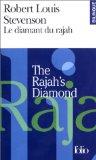 Le diamant du rajah : The rajah's diamond. Edition bilingue français-anglais