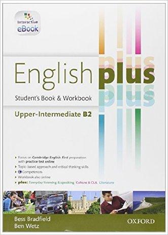 English plus. Upper-intermediate. Student's book-Workbook. Con e-book. Con espansione online. Per le Scuole superiori