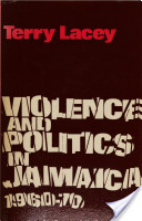 Violence and Politics in Jamaica, 1960-70