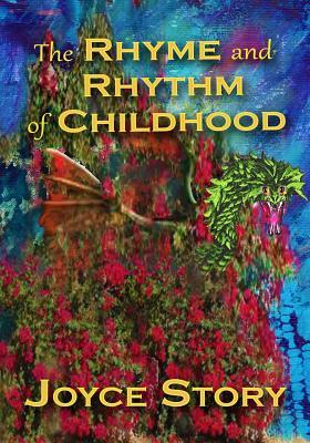 The Rhyme and Rhythm of Childhood