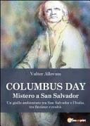 Columbus day. Mistero a San Salvador