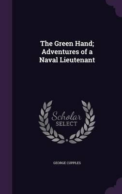 The Green Hand, Adventures of a Naval Lieutenant
